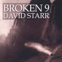 David Starr | Broken 9