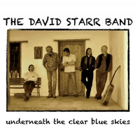 The David Starr Band | Underneath the Clear Blue Skies