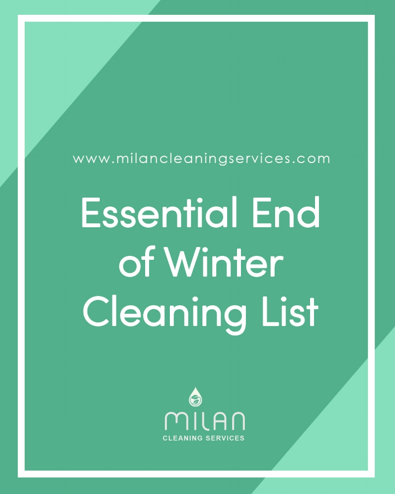 Essential End of Winter Cleaning List