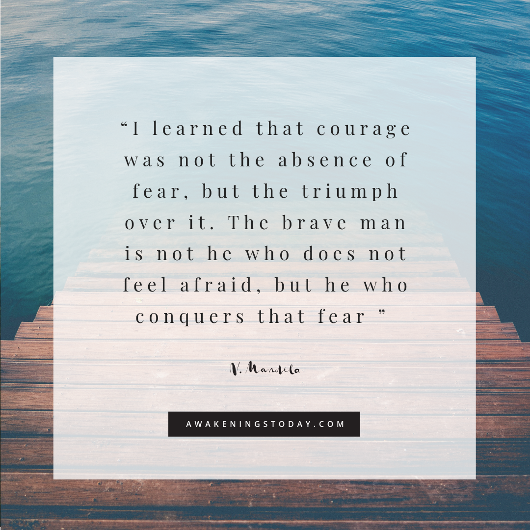I learned that courage was not the absence of fear, but the triumph over it. The brave man is not he who does not feel afraid, but he who conquers that fear .png