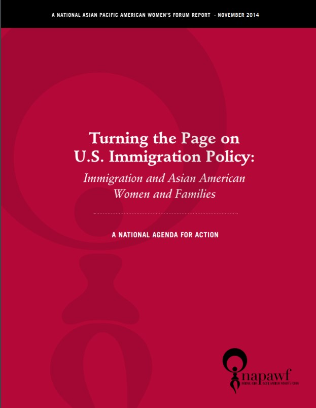 Turning the page on US Immigration Policy; Immigration and Asian American Women and Families
