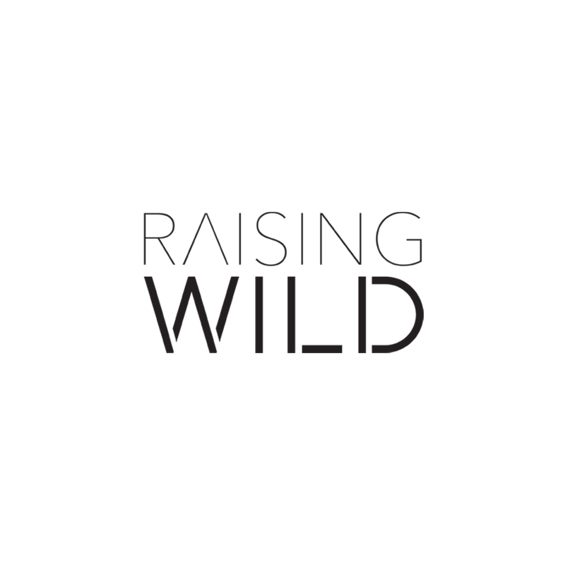 Copy of Raising Wild