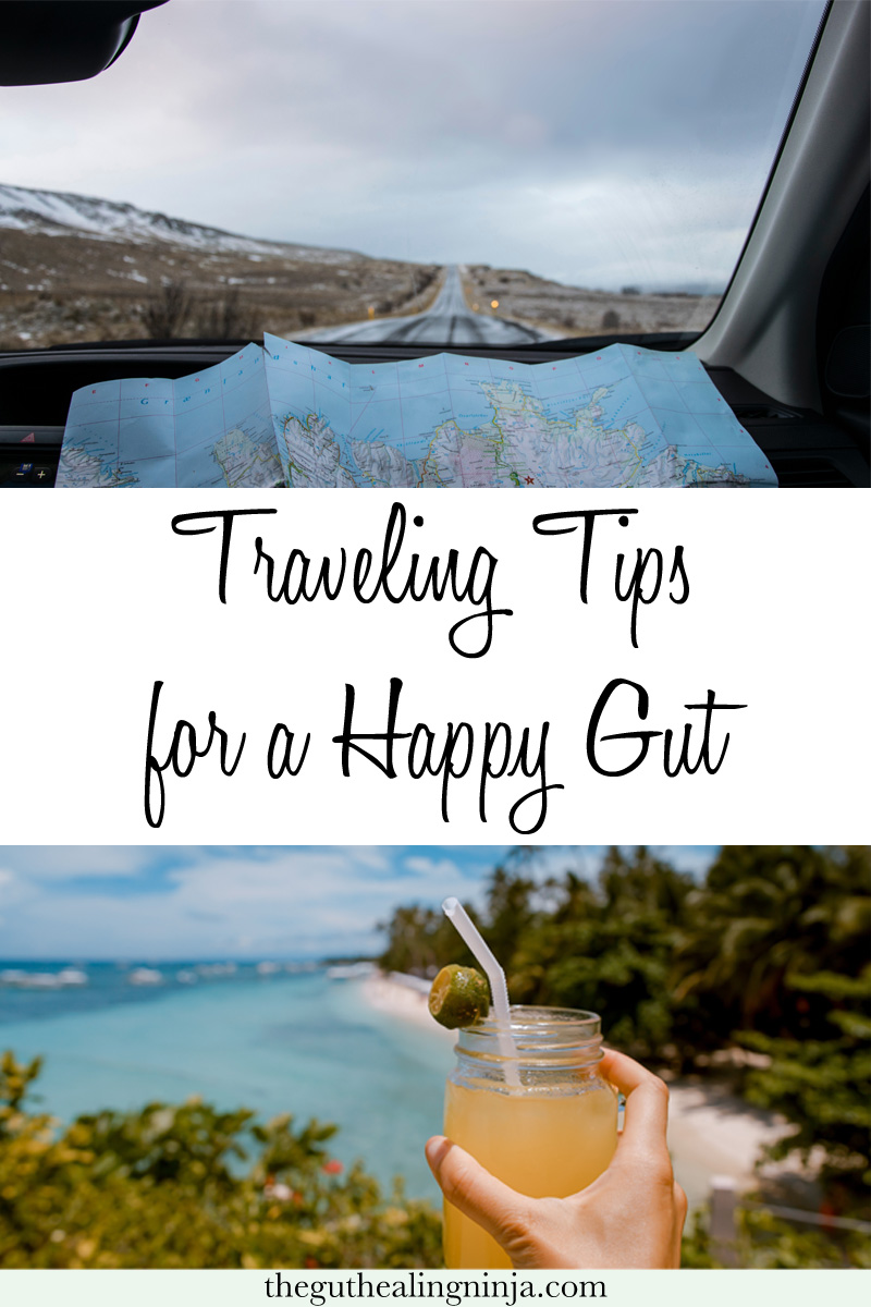 Traveling Tips for a Happy Gut