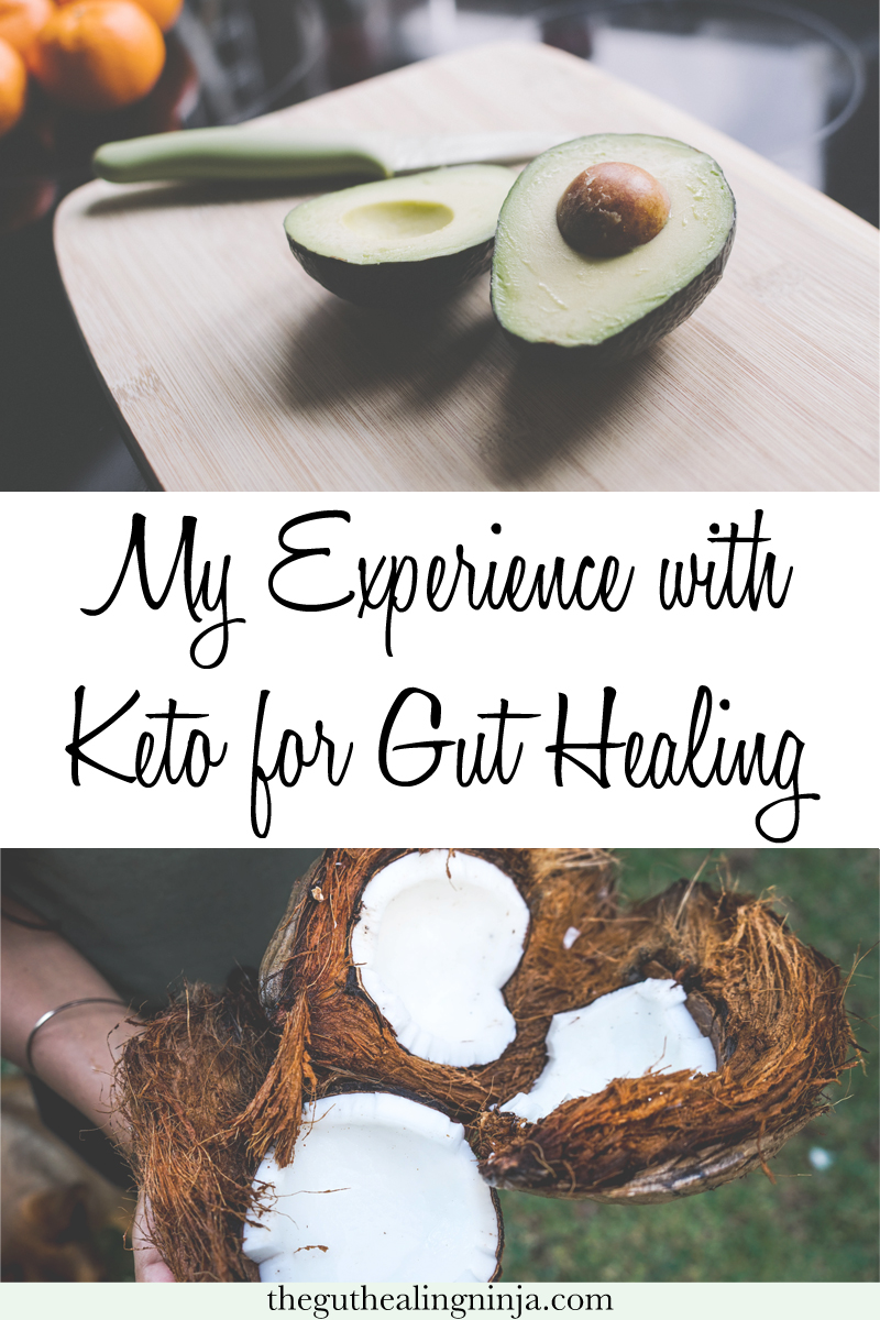 My Experience with Keto for Gut Healing - The Gut Healing Ninja