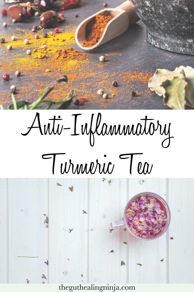 Gut Healing Anti-Inflammatory Turmeric Tea - The Gut Healing Ninja