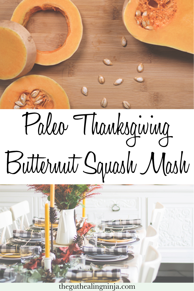 Paleo Thanksgiving Butternut Squash Mash | The Gut Healing Ninja