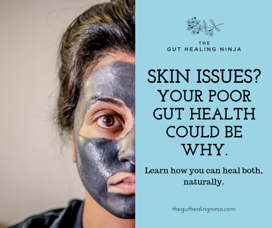 The Skin and Gut Health Connection | The Gut Healing Ninja