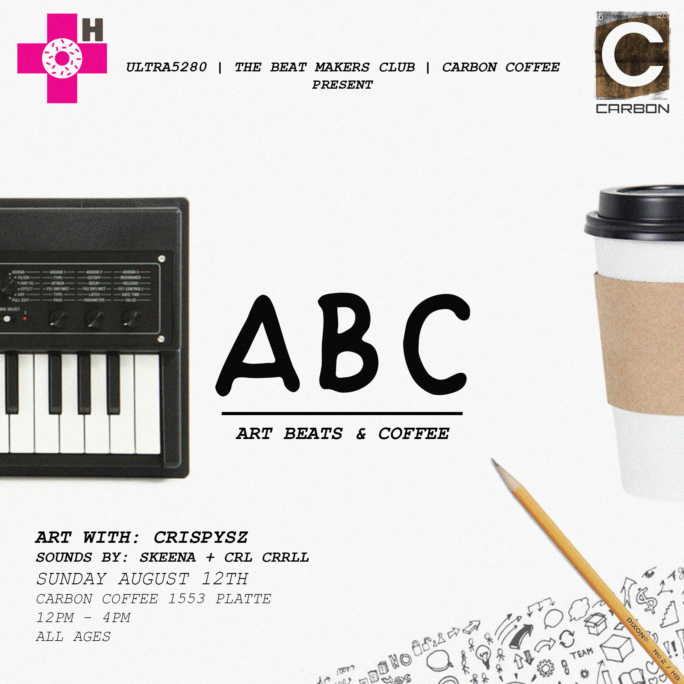 This Sunday August 11th from 12pm to 4pm we will be out on the Carbon Coffee patio for beats and art. Come doodle with Crispysz and enjoy a cup of joe and some beats by CRL CRRLL and Skeena. Free event all ages are welcome.