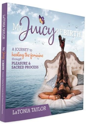 My Juicy Rebirth - $19.99The Juicy Journey is the integration of spiritual and sensual transformation. The Juicy Journey is activated by a woman's choice to use the messages of her life, her womb, and her unapologetic desires as a tool. Juicy Spirit is a process where women integrate the sensual, spiritual, and sweet, sacred succulence into any part of their lives that is demanding their attention. The sisterhood is a community of women holding a sacred space for women celebrating one another's unfolding on purpose, passion, and pleasure! Being Juicy activates a woman to hydrate herself so that her juices can flow toward the dry places in her life. It is my heartfelt intention to invite, confirm, and provoke YOUR atonement of yourself with your higher Self, which includes your sensuality. It's never too late or too soon to start leading with your divine feminine energy to become a spiritually aligned successful woman. As you read through this book, you will hopefully become more aware of how your feminine energy operates and will start seeing how great The Juicy Journey can be.