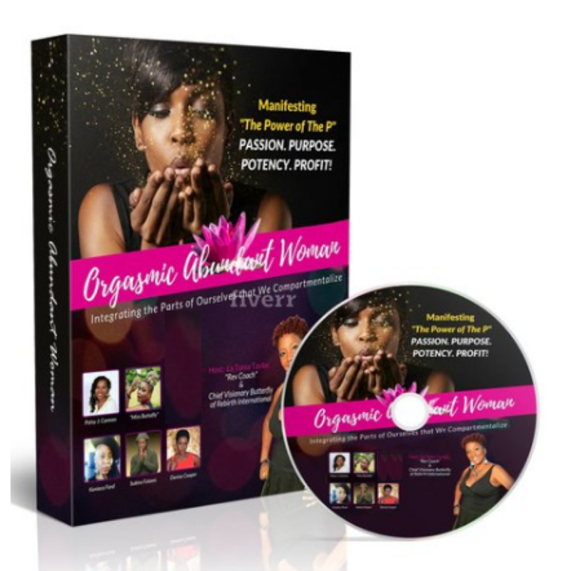 The Orgasmic Abundant Womanhood - TeleSummit Package - $97.00This is your introduction to The Feminine Business Model to integrate Purpose, Pleasure and Passion from the boardroom to the bank.