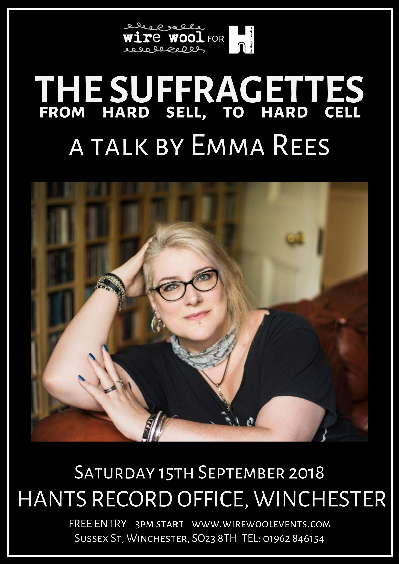 The Suffragettes – From Hard Sell, To Hard Cell: a talk by Emma Rees  Saturday, September 15, 2018 3:00pm Hampshire Record Office