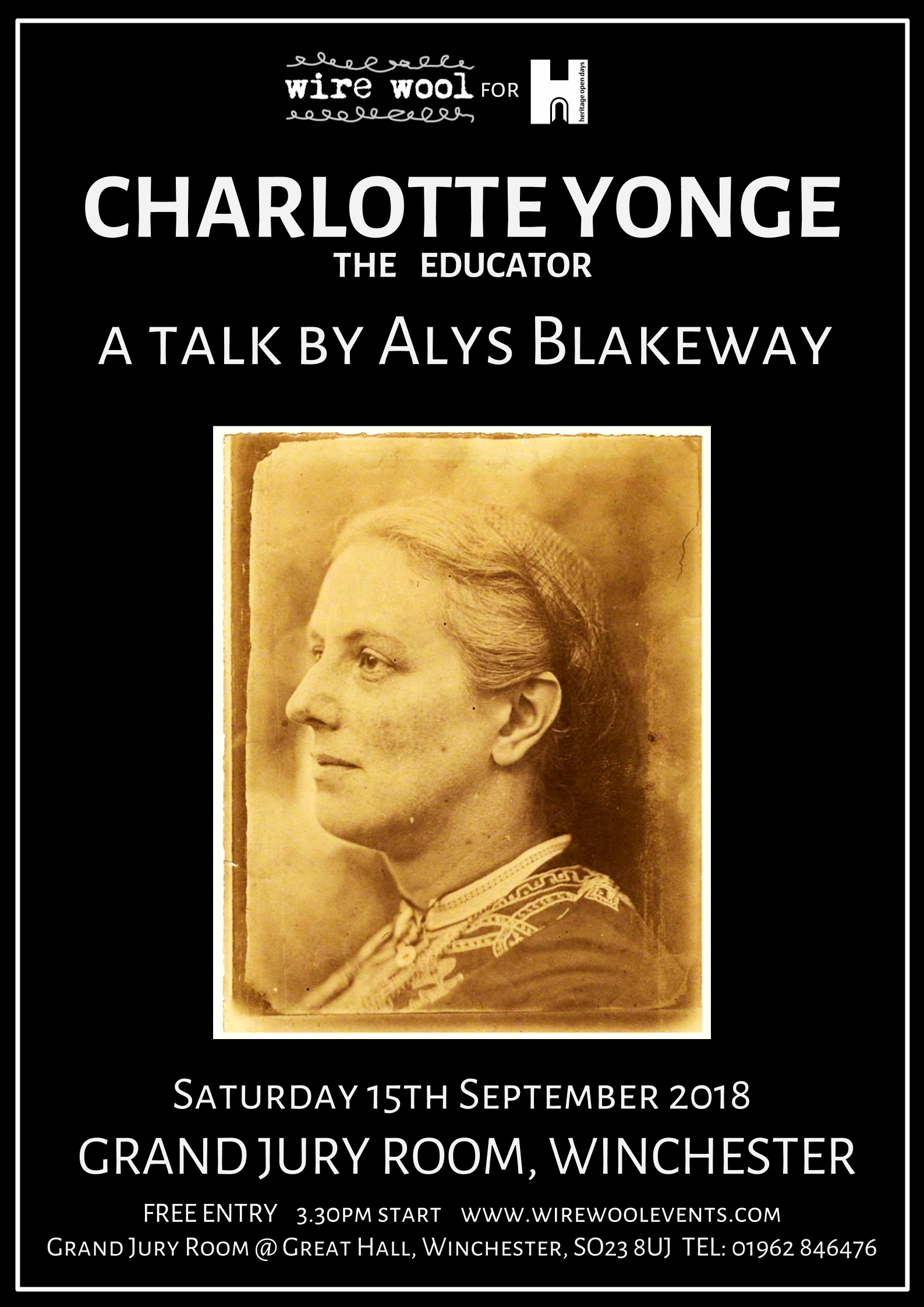 Charlotte Yonge The Educator: a talk by Alys Blakeway  Saturday, September 15, 2018 3:30pm The Grand Jury Room
