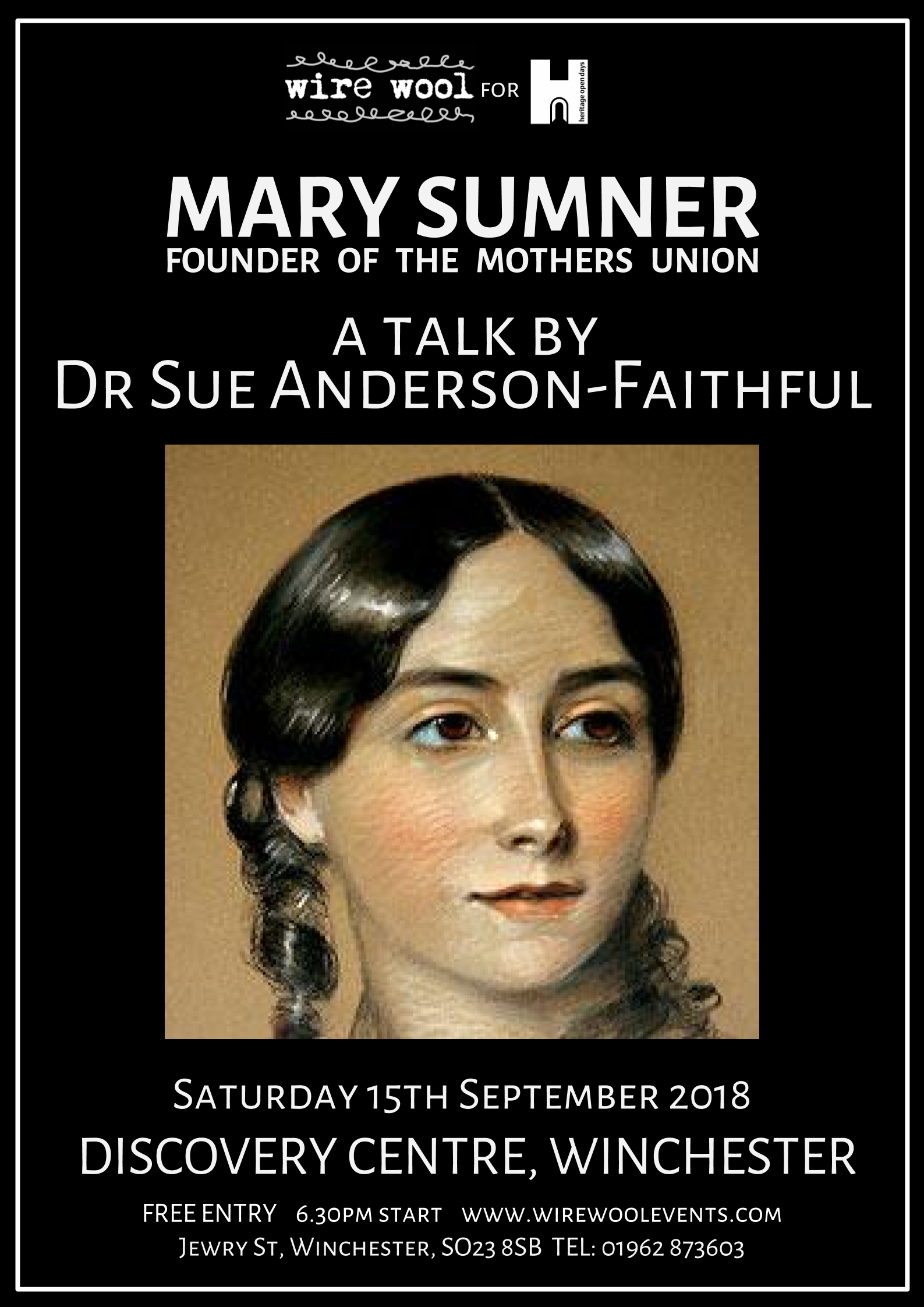Mary Sumner: a talk by Dr Sue Anderson-Faithful  Saturday, September 15, 2018 6:30pm Winchester Discover Centre