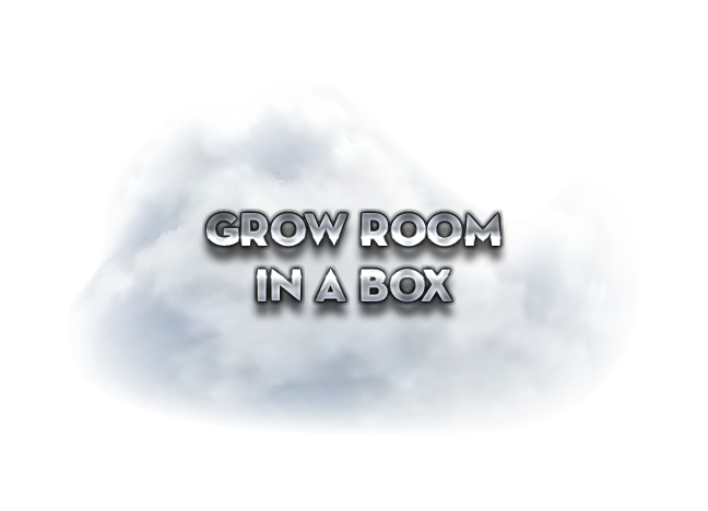 Grow Room in a Box
