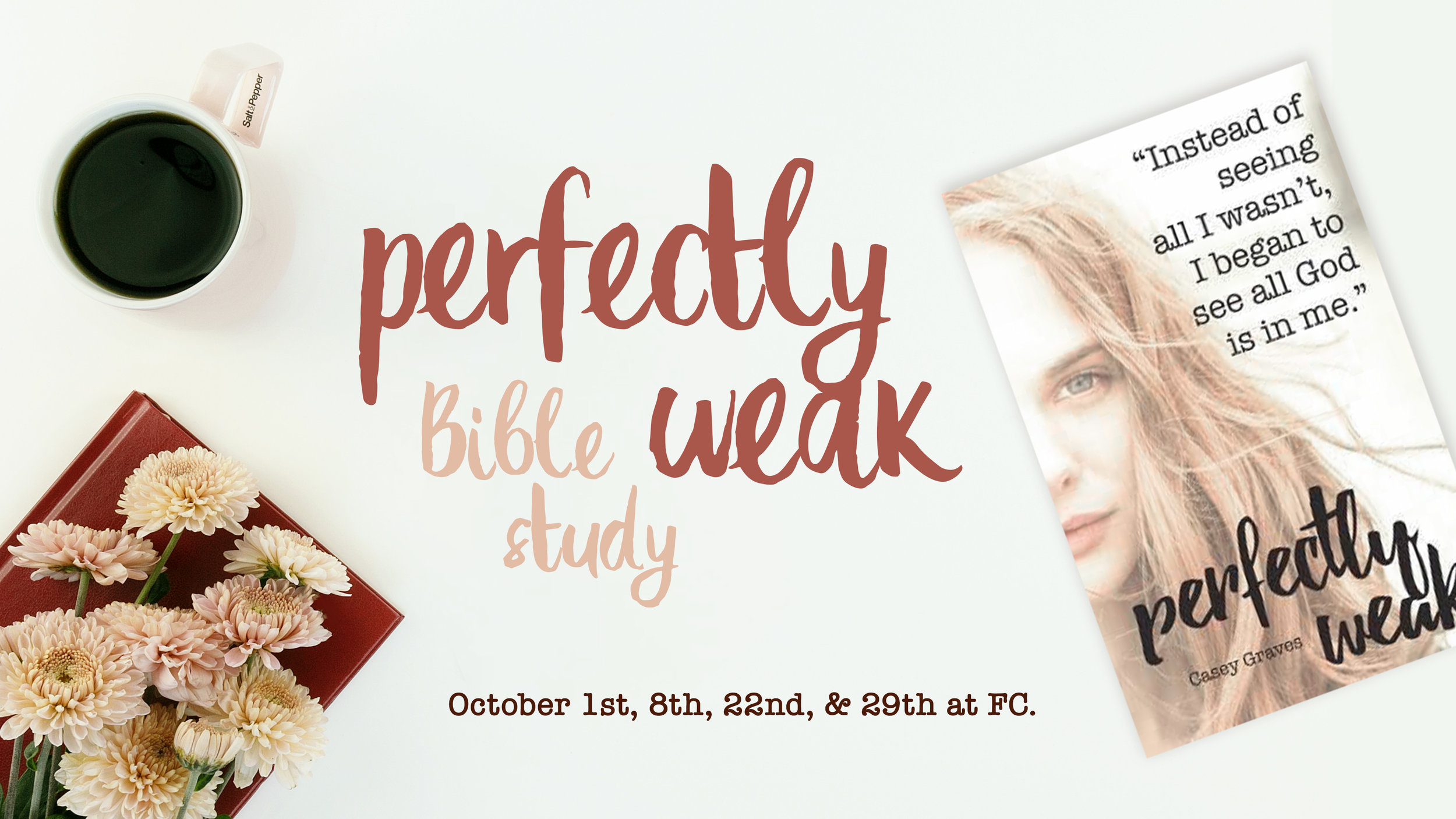 Perfectly Weak Bible Study.jpg