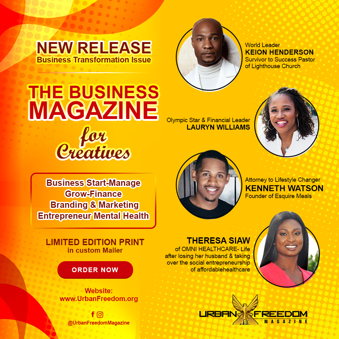 Urban Freedom Magazine Business Transformation Features