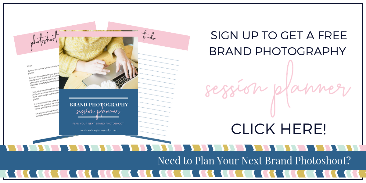 Westward Way Photography Session Planner Freebie Opt In Sig Up for free brand photography session planner
