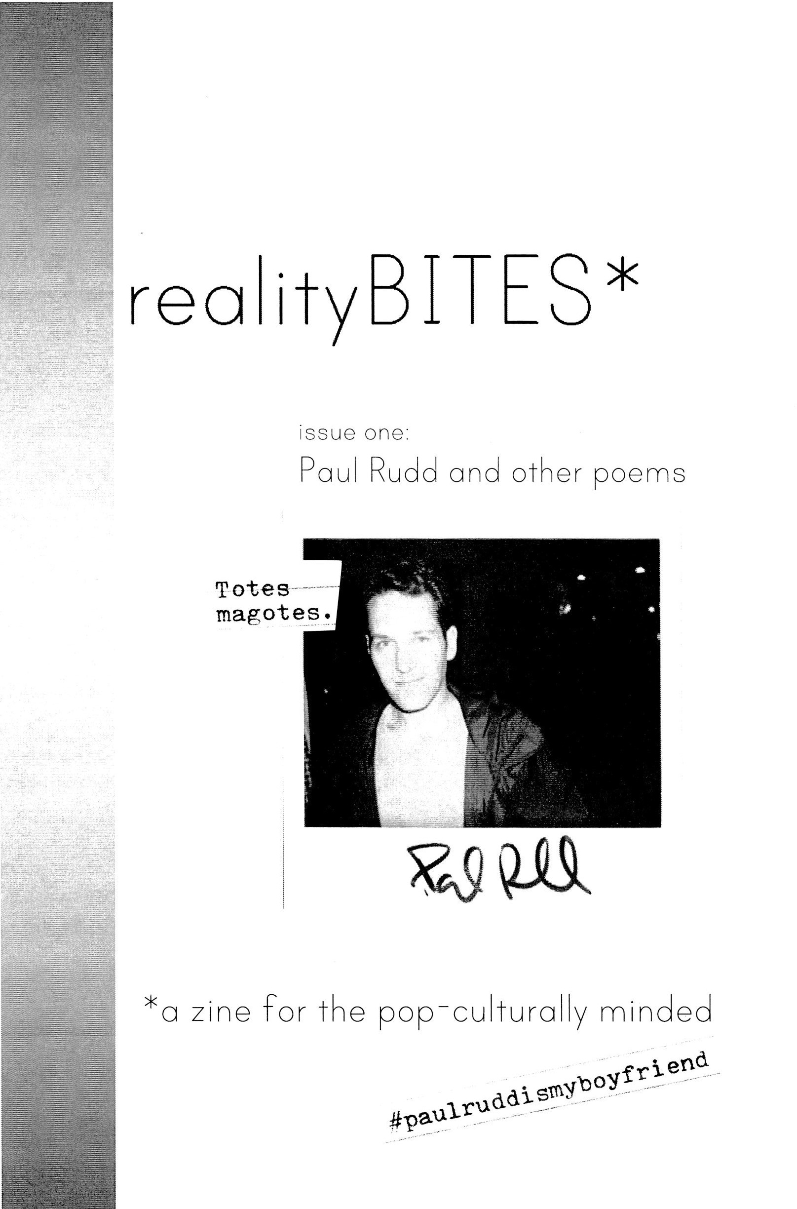 realityBITES | issue 1 - paul rudd and other poems