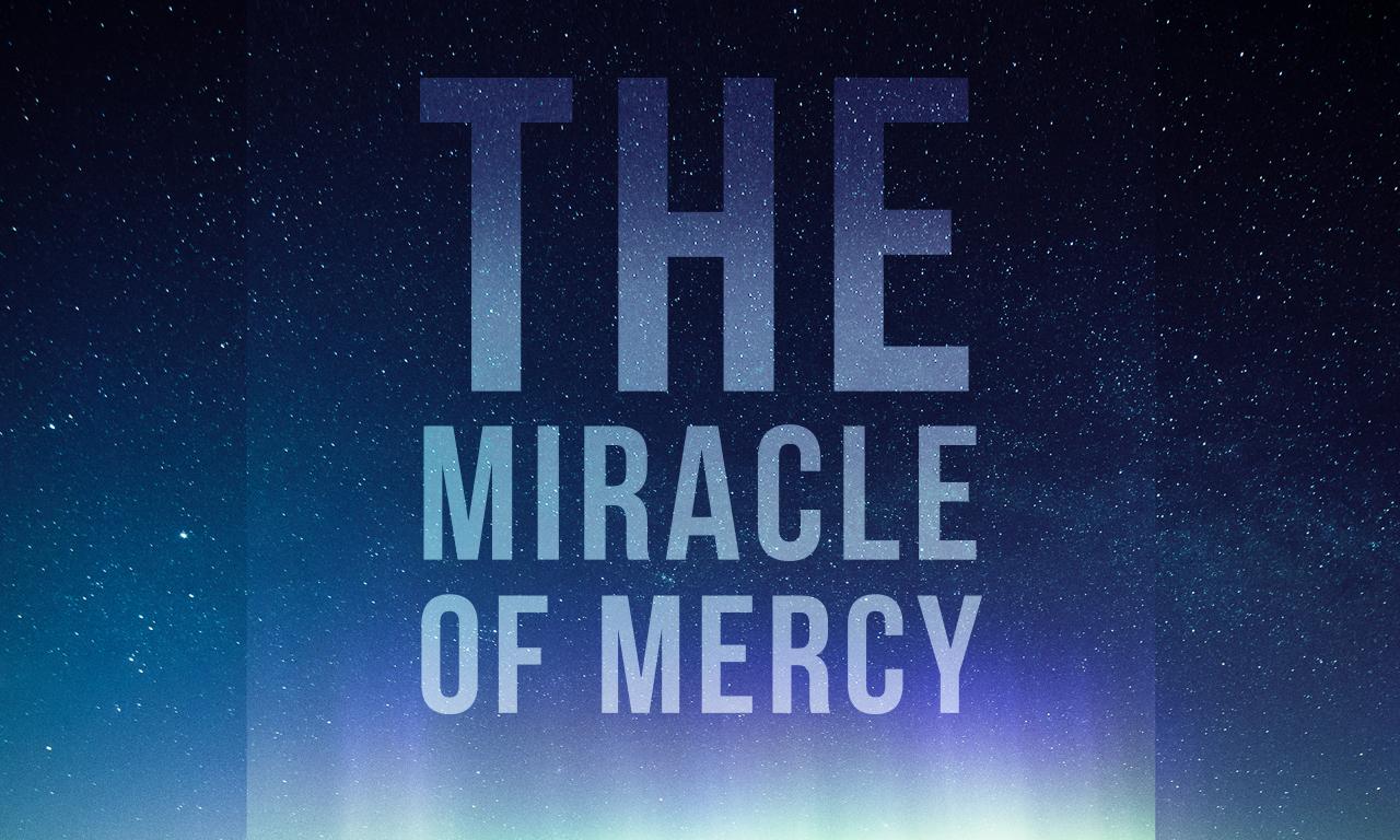 MiracleofMercy_Projector.jpg