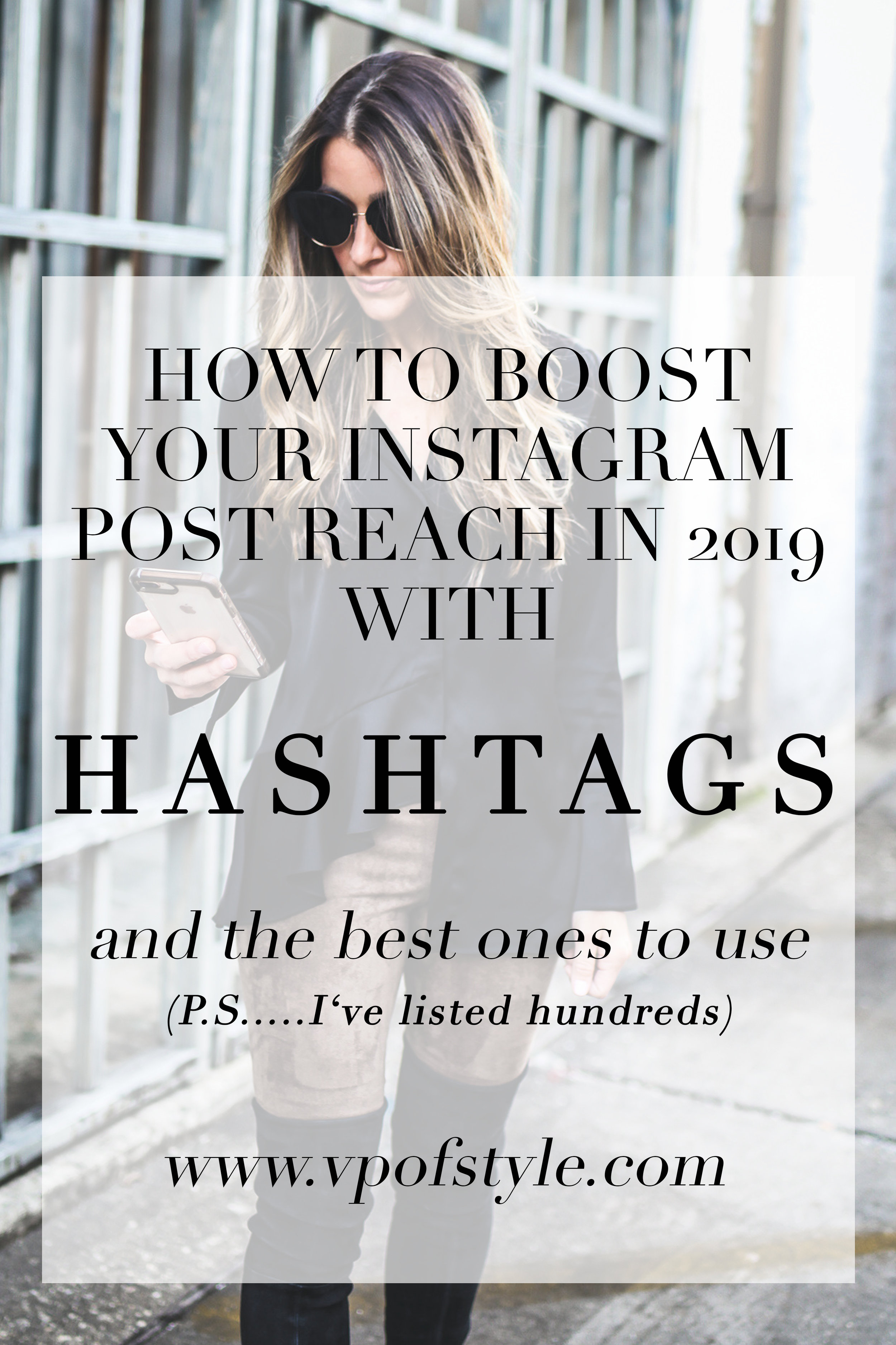 how to use hashtags to boost instagram post reach 2019