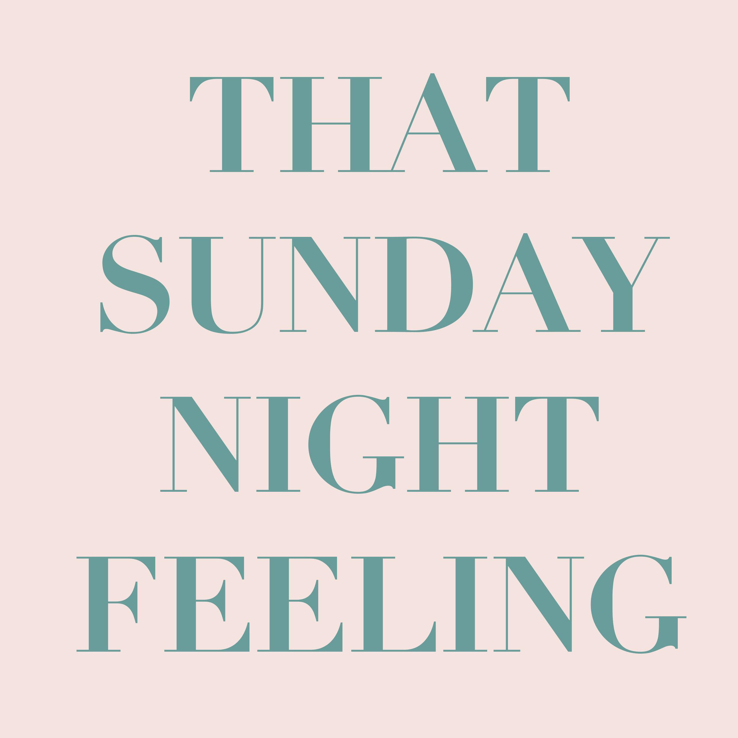 Sunday feelings