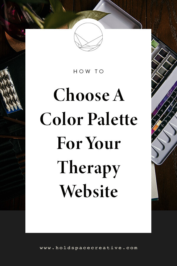 How To Choose A Color Palette For Your Therapy Website