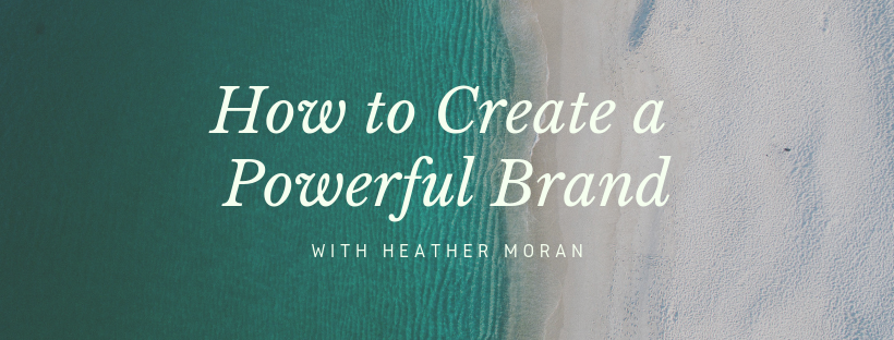 How to Create a Powerful Brand-2.png