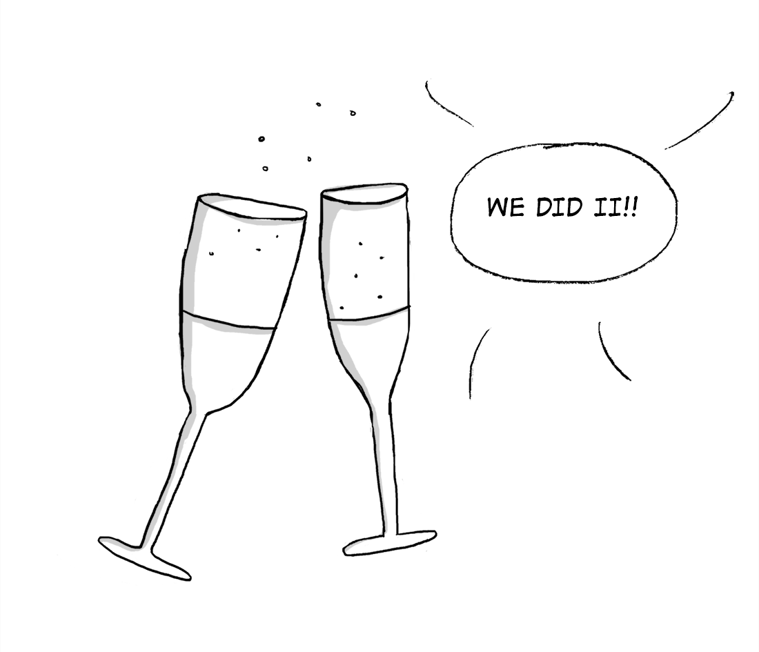 And when  the time comes, celebrate with all stakeholders the product release.
