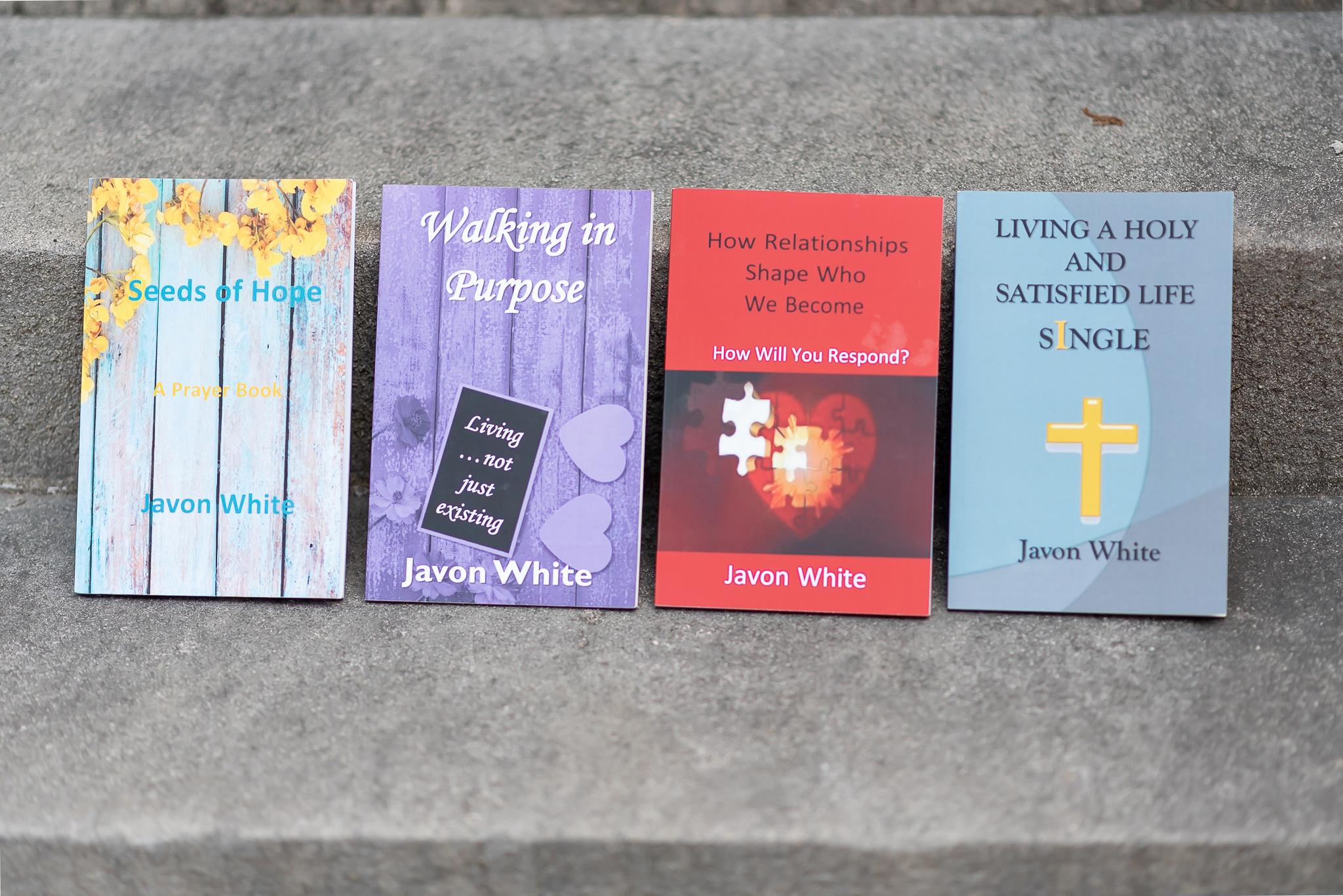 Javon's book list - Seeds of HopeWalking in Purpose: Living…Not Just ExistingHow Relationships Shape Who We BecomeLiving A Holy And Satisfied Life SingleDraw Near to God