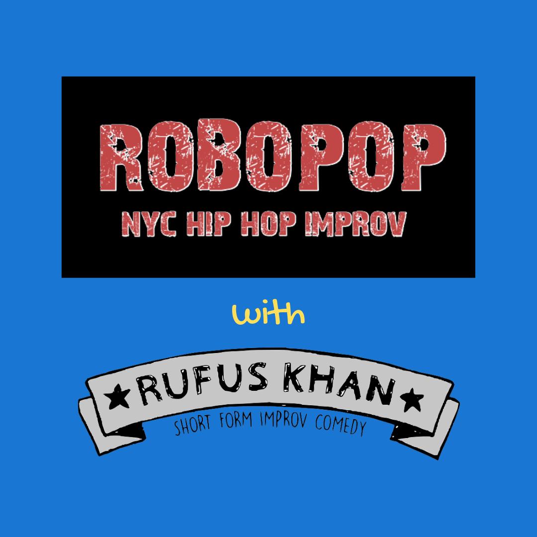 Robopop & Rufus Khan