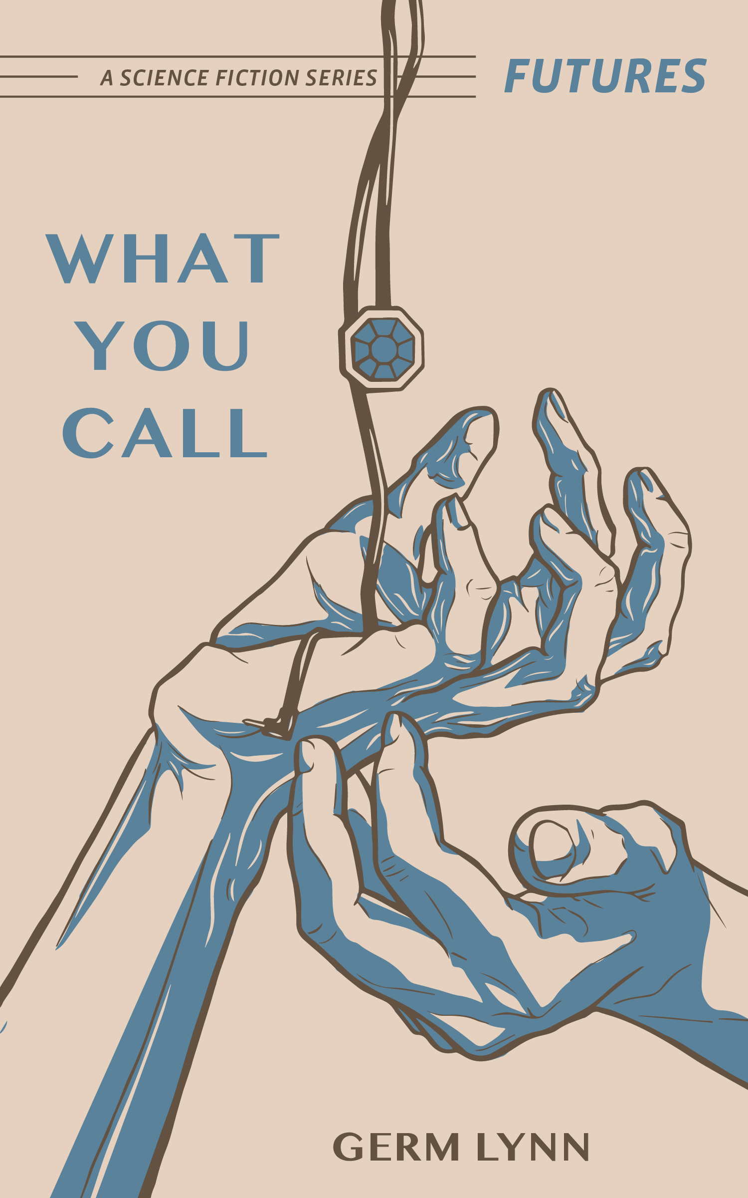 Final cover art for,  What You Call by   Alma Elaine Shoaf .