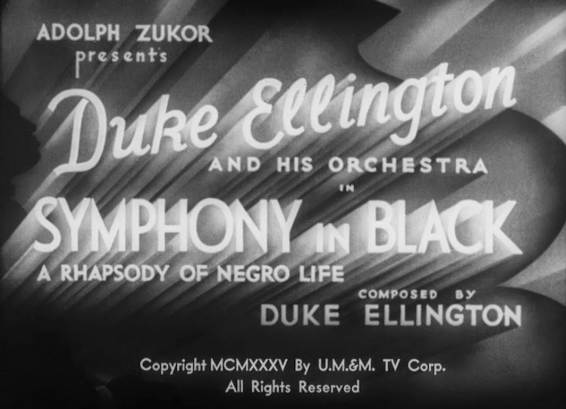 "1935's "" Symphony in Black,""  one of the seminal jazz shorts produced by Paramount during the 1930s"