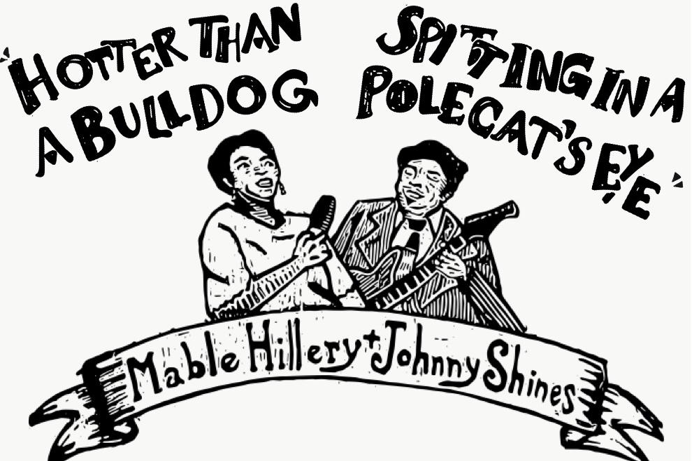 MABLE HILLERY + JOHNNY SHINES LIVE 1975 - LIMITED EDITION LP FEATURING RARE MUSIC of A Lost Master and blues Legend