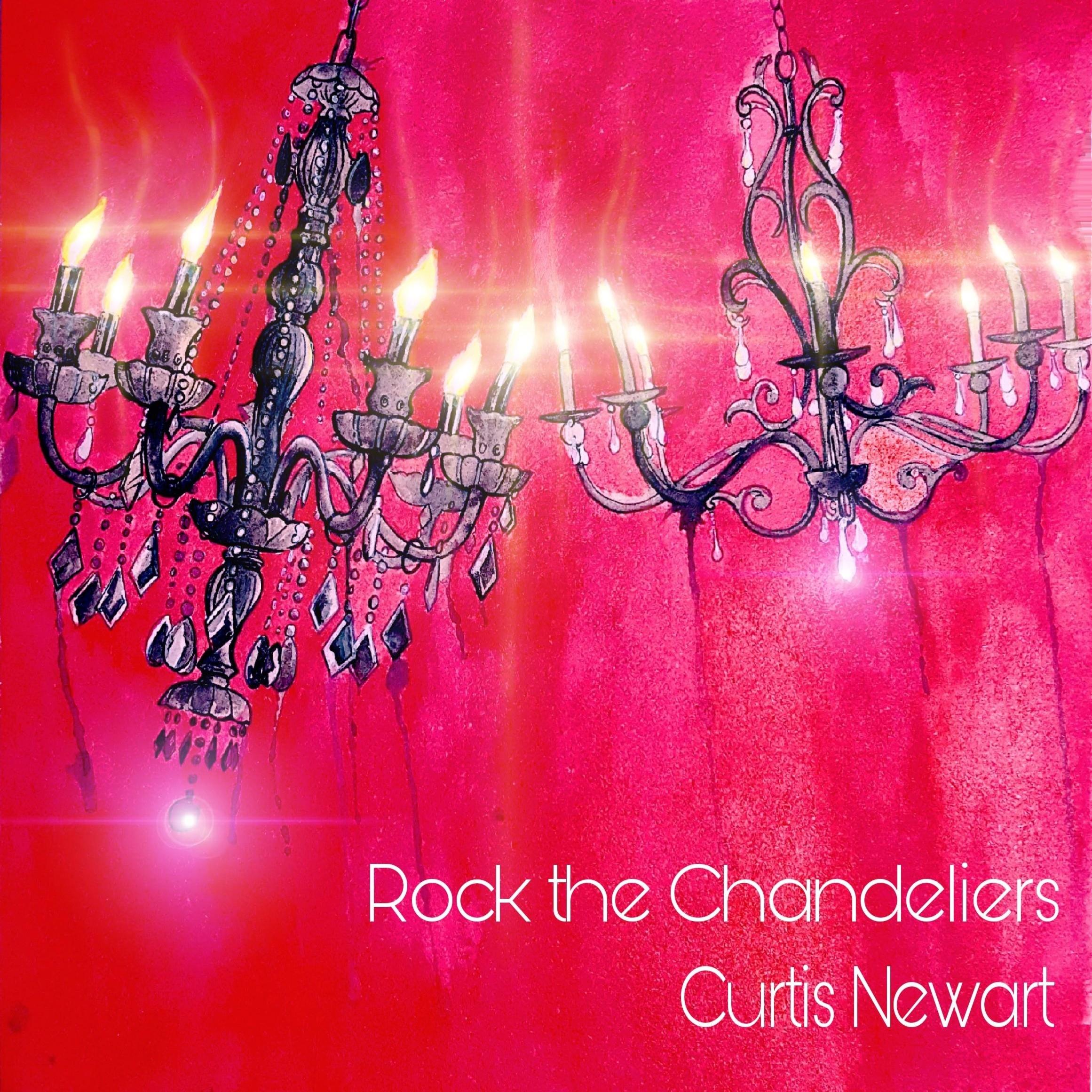 1) Rock the Chandeliers Cover Art (Original art Justin Lewis)(Additional effects Robert Newart).jpg