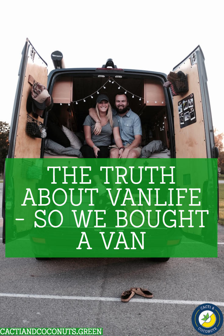 The Truth About Vanlife - Se We Bought a Van