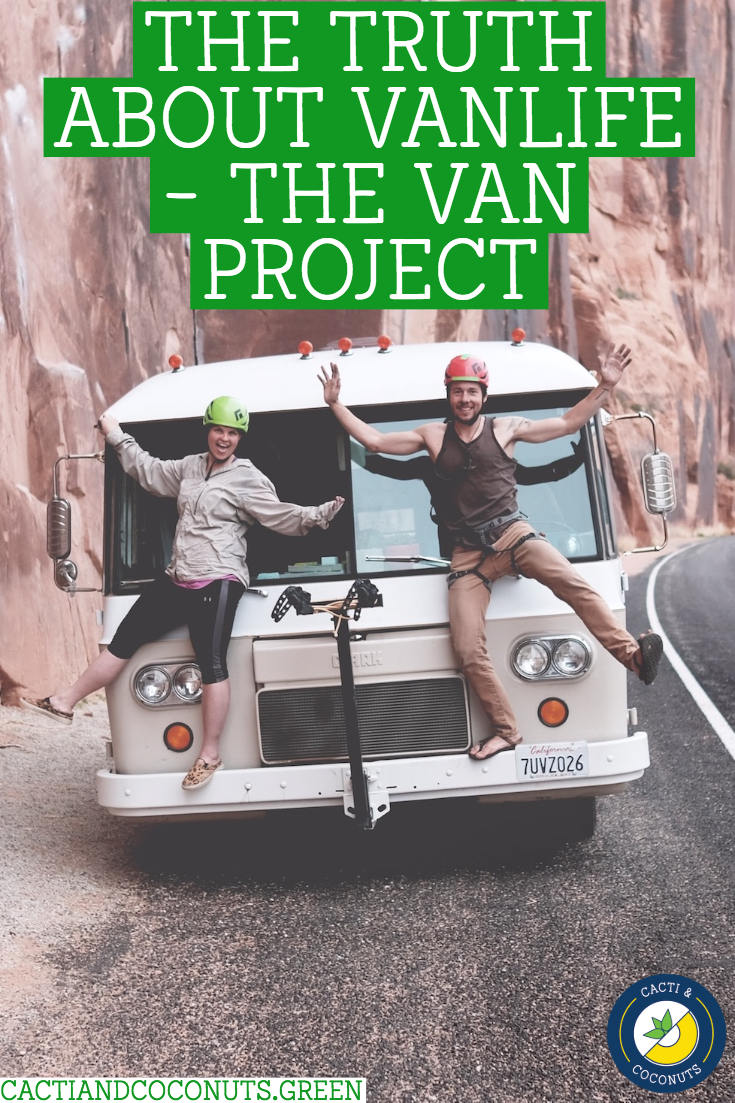 The Truth About Vanlife - The Van Project