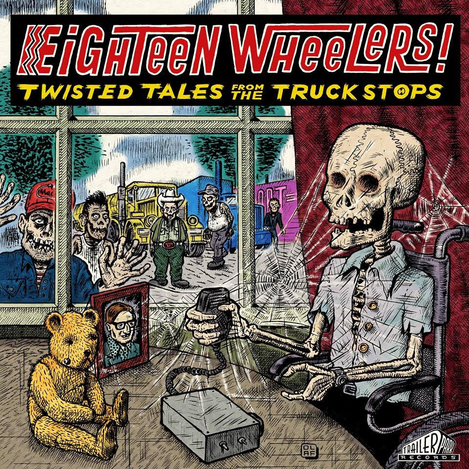 Eighteen Wheelers! Twisted Tales from the Truck Stops album sleeve by Olaf Jens