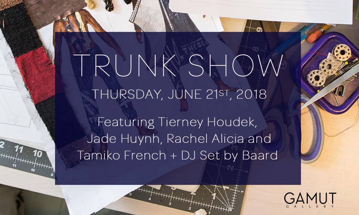Trunk Show at Gamut Gallery - June 2018