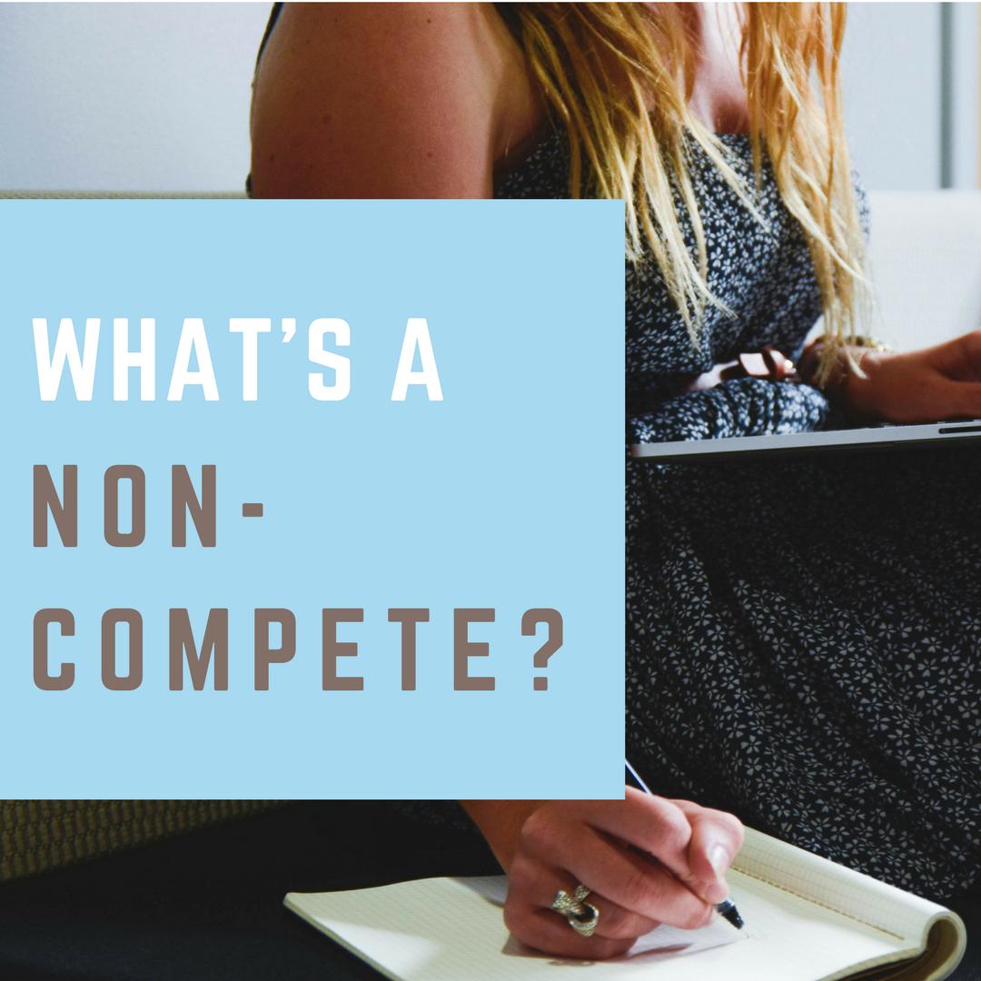whats a noncompete