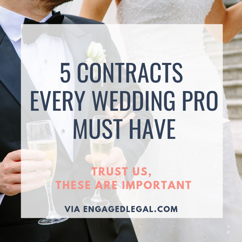 5 Contracts Every Wedding Pro Must Have
