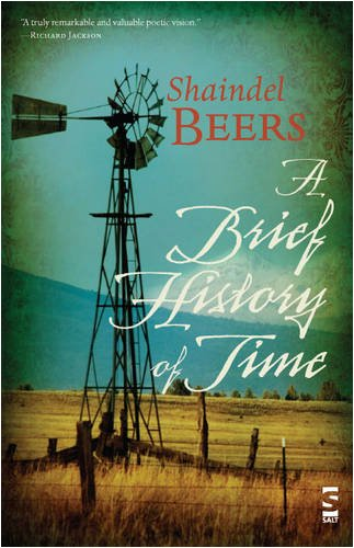 About the book - A Brief History of Time, Beers' first collection of poetry, is at once an exploration of what it is to grow up in rural America and a treatise for social justice. These poems, many of them award-winning, span a wide range of styles—from plainsong free verse to sestinas to nearly epic works.