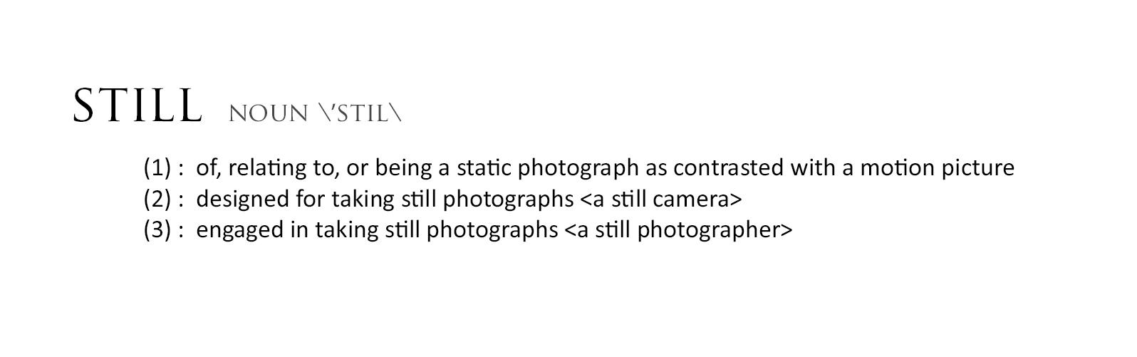 StillDefinition.jpg
