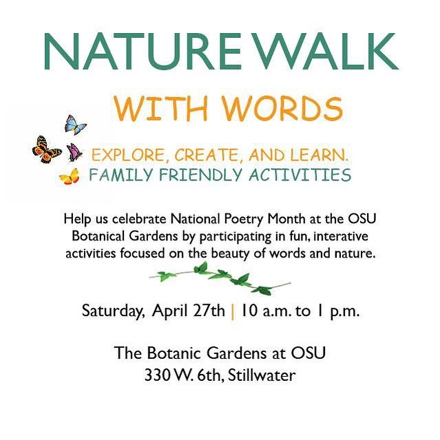 Join us at the OSU Botanic Gardens THIS SATURDAY for our annal Nature Walk with Words event celebrating National Poetry Month! There's sure to be fun and interactive games for all ages!