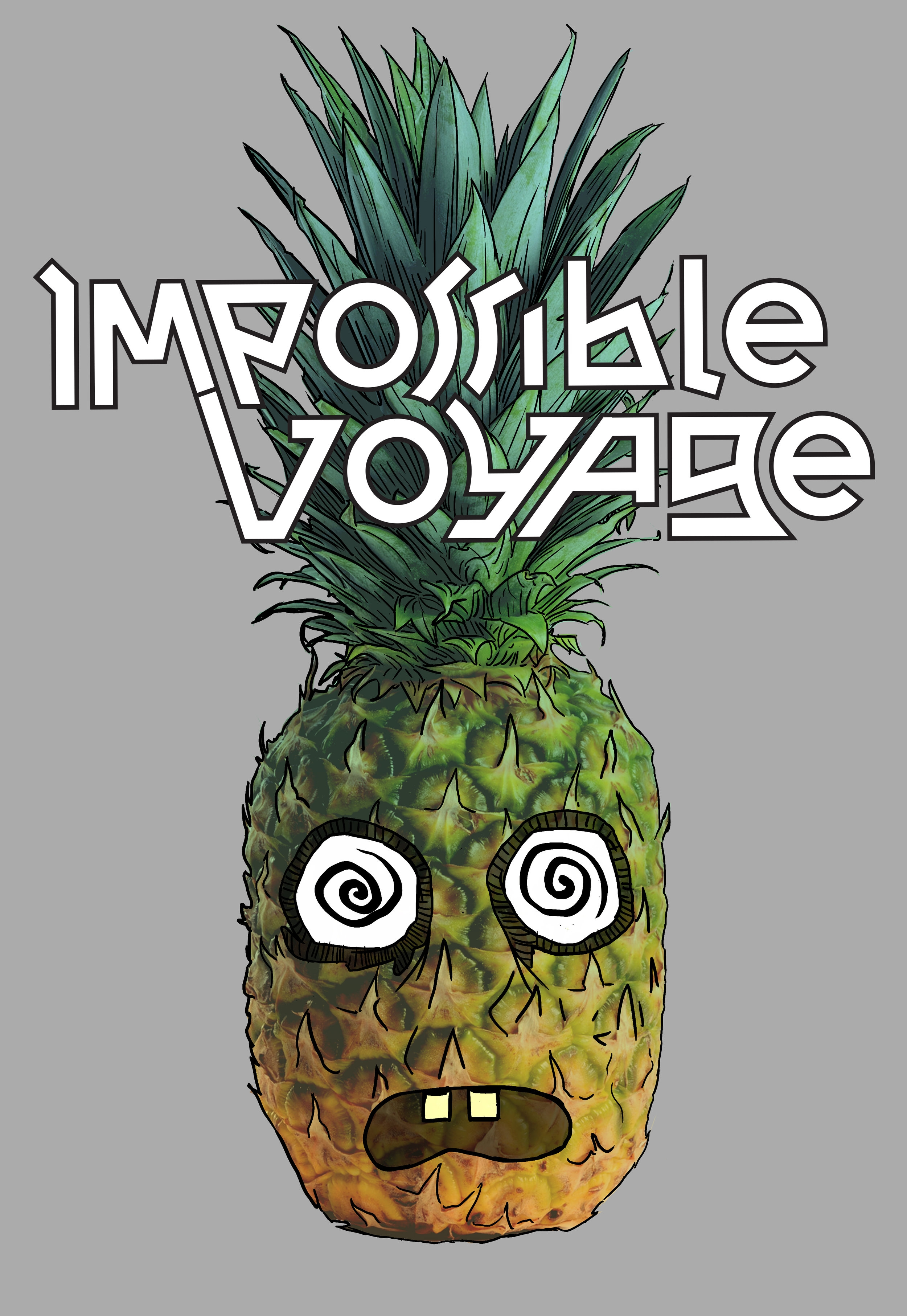 "Impossible Voyage - ""Pineapple Head"""