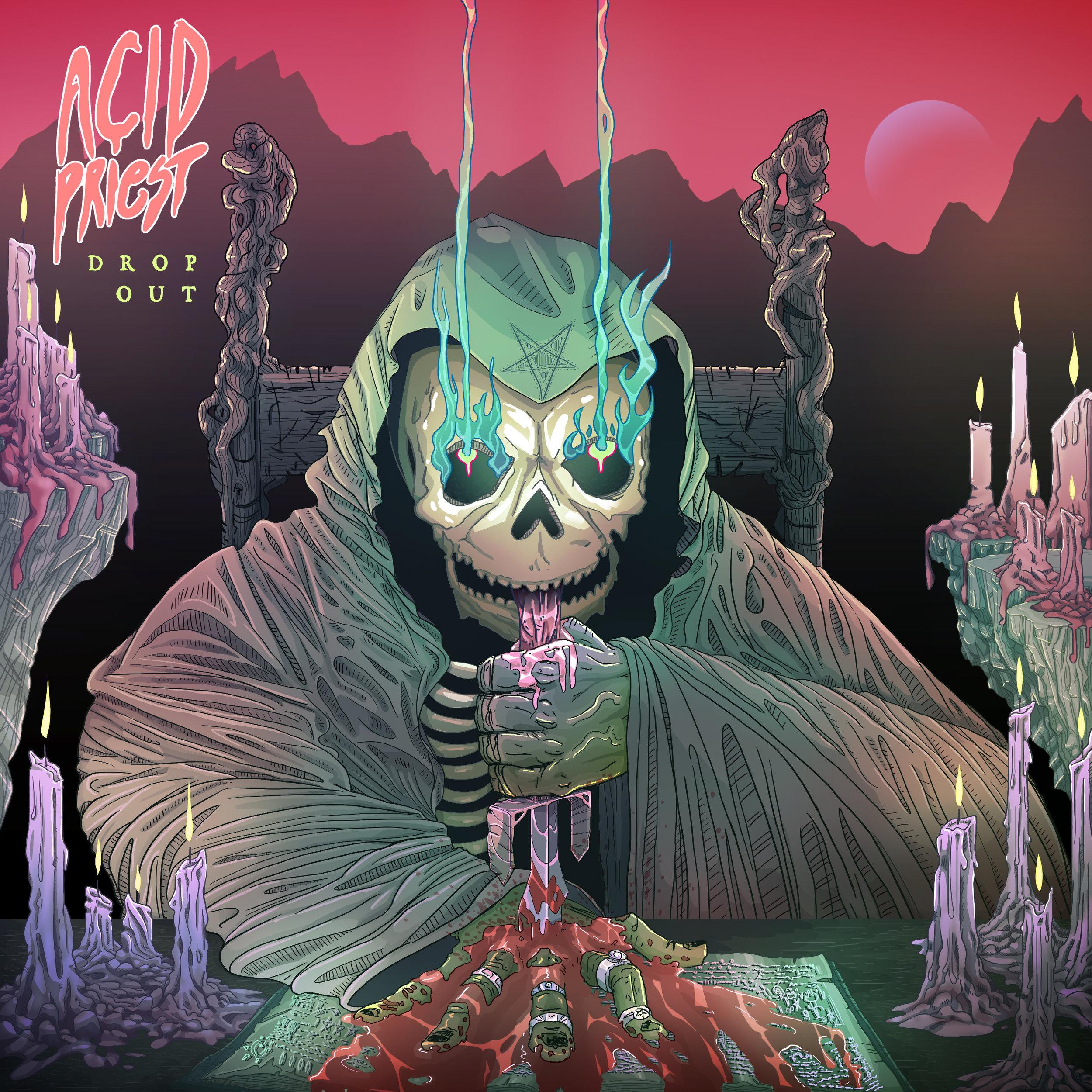 """Acid Priest - """"Drop Out"""""""