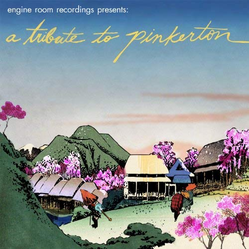 A Tribute To Pinkerton -
