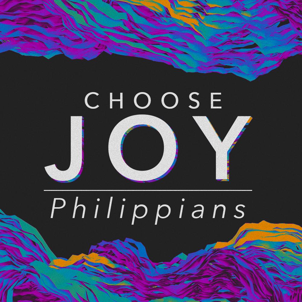 Philippians - Choose Joy