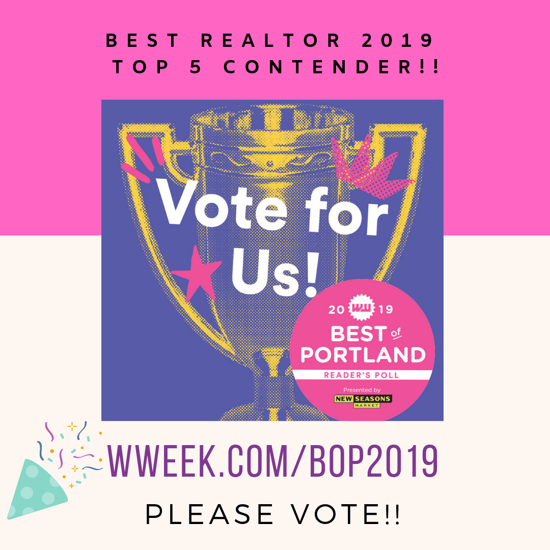 PLEASE VOTE! The polls are open between May 15 and June 15!    Go to wweek.com/bop2019    Click on Local Business    Scroll to Best Real Estate Broker    Click on my name from the list of 5!      THANK YOU SO MUCH!