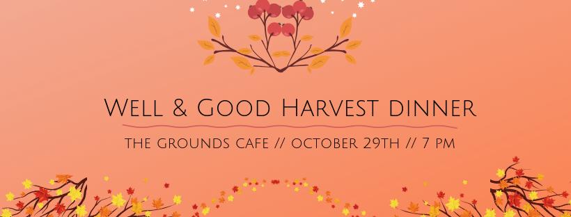 Well & Good Harvest dinner FB.png