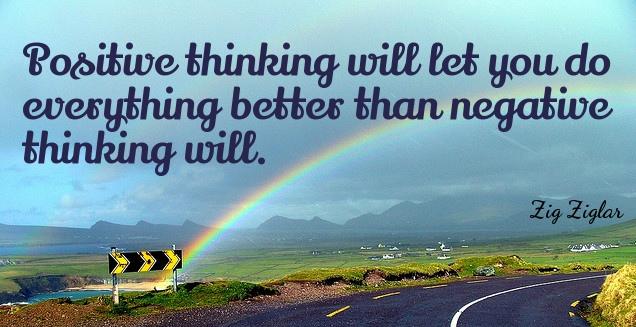 Quotation-Zig-Ziglar-Positive-thinking-will-let-you-do-everything-better-than-negative-32-50-30.jpg